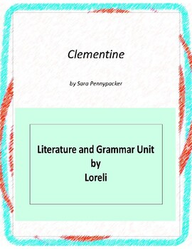 Clementine's Letter Literature and Grammar Unit