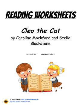 Cleo the Cat  by Caroline Mockford and Stella Blackstone  Reading Worksheets