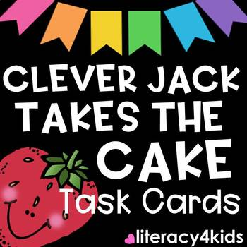 Clever Jack Takes the Cake Task Cards