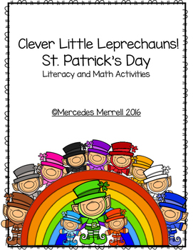 Clever Little Leprechauns!  St. Patrick's Day Literacy and Math Activities