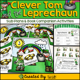 Sub Plans and Book Companion Activities ~ Clever Tom and the Leprechaun