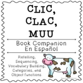 Clic Clac Muu: Activities and Printables - SPANISH Book Co