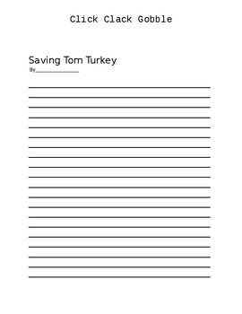 Click, Clack Gobble - Turkeys that Type - Writing a Persuasive Letter