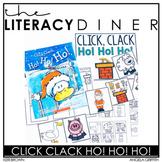 Click Clack Ho! Ho! Ho - Kindergarten Interactive Read Aloud: The Literacy Diner