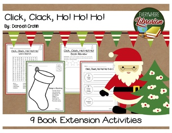 Click, Clack, Ho! Ho! Ho! by Doreen Cronin 9 Book Extension Activities NO PREP