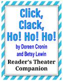 Click, Clack, Ho! Ho! Ho! by Doreen Cronin - Reader's Theater