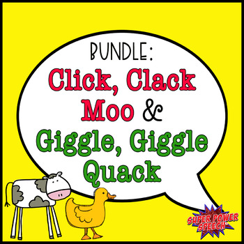 Click, Clack, Moo And Giggle, Giggle Quack (Speech/Language Activities)