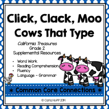 Click, Clack, Moo:  Cows That Type - Common Core Connectio