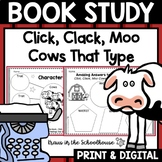 Click, Clack, Moo Cows That Type - Doreen Cronin Book Study