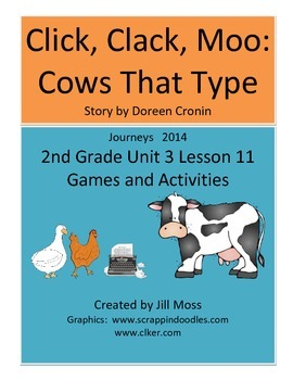 Journeys 2014 Second Grade Unit 3 Lesson 11: Click, Clack, Moo: Cows That Type
