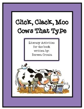 Click, Clack, Moo Cows That Type Literacy Activities