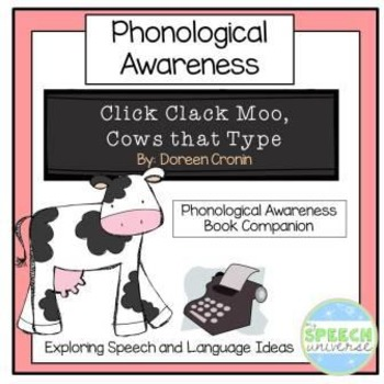 Click, Clack, Moo Cows That Type: Phonemic Awareness Book Companion