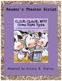 Click, Clack, Moo Cows That Type Reader's Theater Script