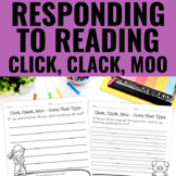 Reading Response Activities for Click, Clack, Moo: Cows That Type