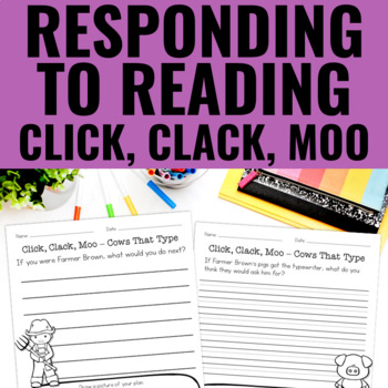 Click, Clack, Moo: Cows That Type - Reading Response