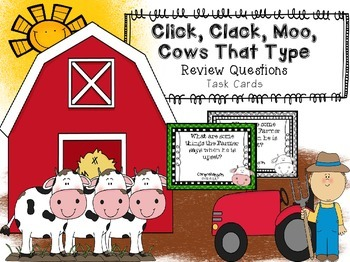 Click, Clack, Moo, Cows That Type Review Task Cards Hought