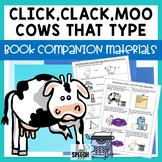 Click Clack Moo Cows That Type Speech & Language Companion