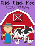 Click, Clack, Moo! Cows that Type Activities for Reading Book Unit
