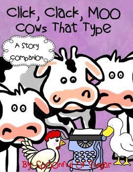 Click Clack Moo, Cows that Type (Story Companion)