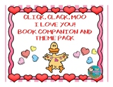 Click, Clack, Moo I Love You Book Companion and Theme Pack