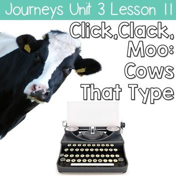 Click, Clack, Moo: Journeys Unit 3 Lesson 11 Supplemental Resources