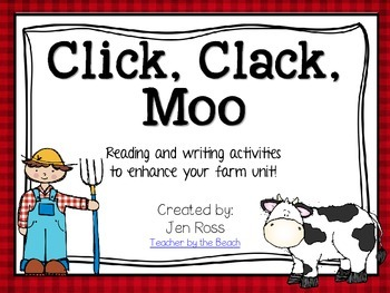 Click, Clack, Moo - Reading and Writing Activities