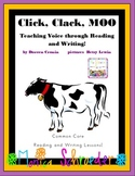 Click Clack Moo: Teaching Voice through Reading and Writing