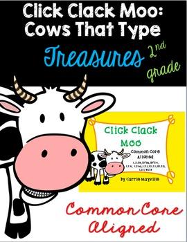 Click Clack Moo: Treasures 2nd Grade: Common Core Aligned