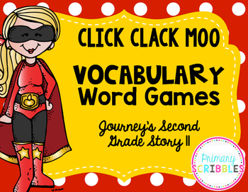 Click Clack Moo Vocabulary Word Games ~ Journey's Grade 2
