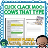 Click Clack Moo by Doreen Cronin Lesson Plan and Google Ac