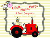 Click, Clack, Peep Book Companion