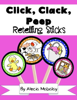 Click, Clack, Peep: Retelling Sticks