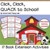 Click Clack Quack to School by Cronin 17 Extension Activities MINI BOOK NO PREP