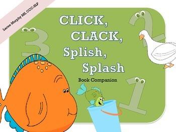 Click, Clack, Splish, Splash: A Book Companion