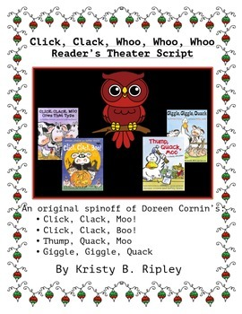 Click, Clack, Whoo whoo whooo- A Christmas Reader's Theater Script