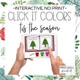 Click It Colors: Tis the Season {Interactive, No Print} Di