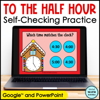 Click and Check Telling Time to the Hour and Half Hour - Gingerbread Edition