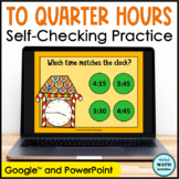 Click and Check Telling Time to the Quarter Hour - Gingerbread Edition