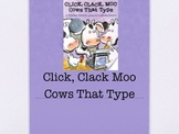 Click,Clack Moo Cows That Type Harcourt Journeys Power Point 2nd grade