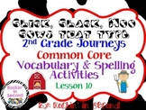 Journeys Click,Clack,Moo: Cows That Type:3.1 Les. 11 Spelling & Vocab Activities
