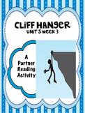 Cliff Hanger  Reading Street 4th Grade Unit 5  Partner Read centers groups