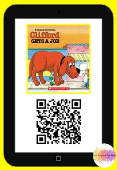 Clifford gets a job QR Code Comprehension Pack