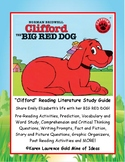 Clifford the BIG RED DOG Reading Literature Study Guide Complete!