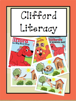 Clifford the Big Red Dog Literacy