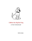 Clifford the Big Red Dog - a cross curricula unit