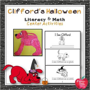 "Literacy and Math Center Activities based on the book, ""Clifford's Halloween"""