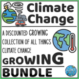 Climate Change Bundle! PPT, Notes, CER, Reading & Qs, WebQuest, Game, and More!