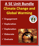 Climate Change and Global Warming - Complete 5E Bundle