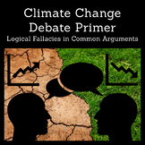 Climate Change Debate Primer: Logical Fallacies in Common