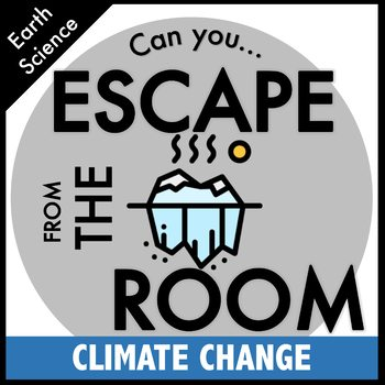 Climate Change Science Escape Room